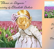 """EndlessTulips"" to ""A flower in Disguise"" by Elisabeth Dubois"