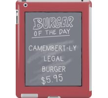 Specials Board - Camembert-ly Legal iPad Case/Skin