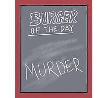 Specials Board - Murder Mystery Dinner Theater Photographic Print