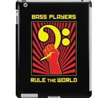 Bass Players Rule the World iPad Case/Skin