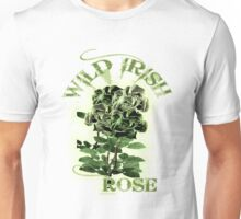 WILD IRISH ROSE 2.0 Unisex T-Shirt