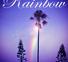 Somewhere Over The [purple] Rainbow by Sarah ORourke