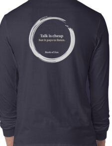 Motivational Quote About Listening & Talking Long Sleeve T-Shirt
