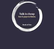 Motivational Quote About Listening & Talking Unisex T-Shirt