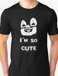 I'm so cute T-Shirt