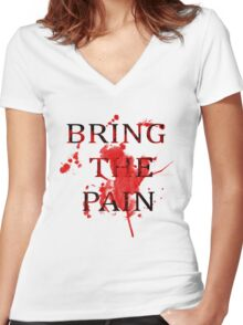 Taylor Fitted - Bring The Pain Women's Fitted V-Neck T-Shirt