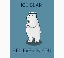 Ice Bear Believes in You Unisex T-Shirt