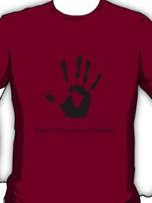 Dark Brotherhood: What is the color of night? T-Shirt