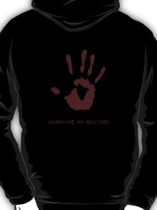 Dark Brotherhood: Sanguine, my brother. T-Shirt