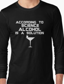 Alcohol is the solution - Cocktail Long Sleeve T-Shirt