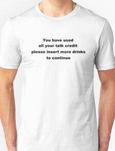 Funny Sarcastic Slogan.  T-Shirt
