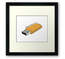"USB - ""Third Time Lucky!"" [Black Text] Framed Print"