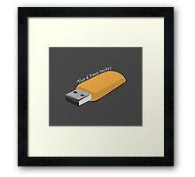 "USB - ""Third Time Lucky!"" [White Text] Framed Print"