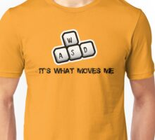 WASD - It's what moves me Unisex T-Shirt