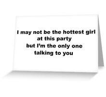 Cheeky Slogan for Girls Greeting Card