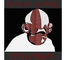It's a trap Photographic Print