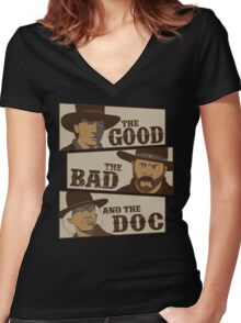 The Good, The Bad, And The Doc Women's Fitted V-Neck T-Shirt