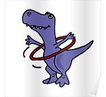 Hilarious Blue T-Rex Dinosaur and Hula Hoop Poster