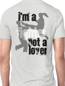 I'm a Fighter Unisex T-Shirt