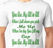 You are all my all in all/ T-shirt Unisex T-Shirt