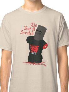 Black Knight - Tis But A Scratch Classic T-Shirt