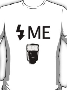 Flash Me T-Shirt