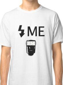 Flash Me Classic T-Shirt
