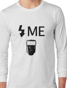 Flash Me Long Sleeve T-Shirt