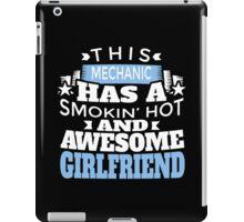 Mechanic with awesome girlfriend iPad Case/Skin