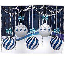 Blue and White Xmas Balls 3 Poster
