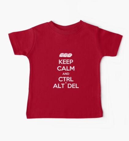 Keep Calm - Ctrl + Alt + Del Baby Tee