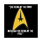 """""""The needs of the many outweigh the needs of the few."""" – Spock by Beth McConnell"""
