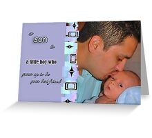 A Father s Tribute To His Son Greeting Card