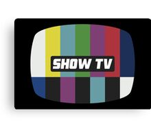 Show TV Canvas Print