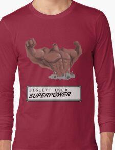 DIGLETT - SUPERPOWER!!! Long Sleeve T-Shirt