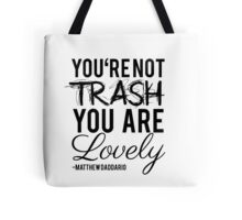 Matthew Daddario - Trash Tote Bag