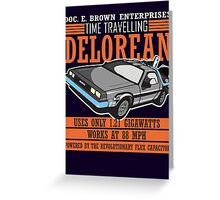 Doc E. Brown Time Travelling Delorean Greeting Card