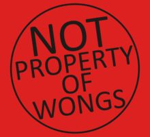 Not Property of Wongs Baby Tee