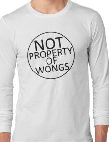 Not Property of Wongs Long Sleeve T-Shirt