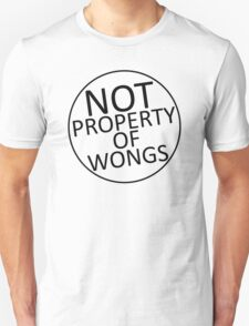 Not Property of Wongs T-Shirt