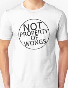 Not Property of Wongs T-Shirt