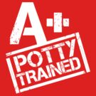 A+ Potty Trained by anunayr