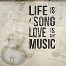 Life is a song love is the music 2 by Edward Fielding