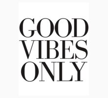 GOOD VIBES ONLY by TheLoveShop