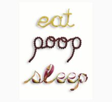 Eat, Poop, Sleep Kids Clothes