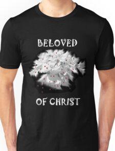 Beloved of Christ (White Writing)  Unisex T-Shirt