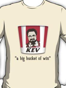 A Big Bucket of Kev T-Shirt