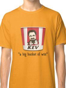 A Big Bucket of Kev Classic T-Shirt