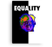 Bernie Sanders, Equality  Canvas Print