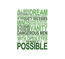 'All Men Dream' Quote [GREEN] Photographic Print
